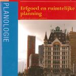 'Erfgoed en Ruimtelijke Planning': strijd tussen emotie en ratio