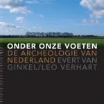 Boekrecensie 'Onder onze voeten. De Archeologie van Nederland'