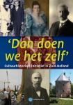 Erfgoedhuis Zuid-Holland presenteert nieuw boek 'Dan doen we het zelf'