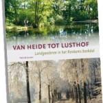 Van heide tot lusthof: Landgoederen in het Renkums beekdal