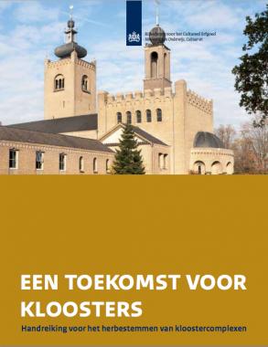 Voorblad toekomst voor kloosters. Afbeelding: RCE
