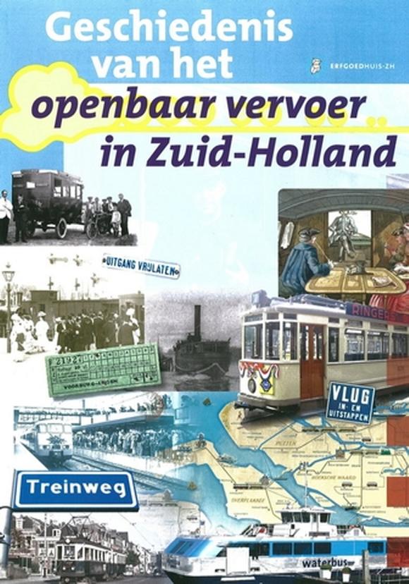Geschiedenis van OV in Zuid-Holland. Erfgoedhuis ZH