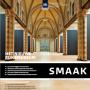 SMAAK over vernieuwd Rijksmuseum