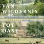 Van wildernis tot oase: Landschapsgeschiedenis van landgoed Oostbroek bij De Bilt