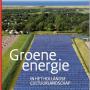 RCE tijdschrift 2013/2: Groene energie en cultuurlandschap