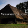 Documentaire over verplaatsing historische schuur