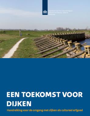 Handreiking 'Een toekomst voor dijken' RCE