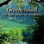 Groenendaal: van buitenplaats tot wandelbos