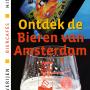 Ontdek de Bieren van Amsterdam: brouwerijen, biercafés, historie