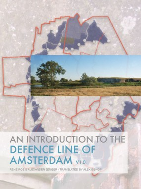 An Introduction to the Defence Line of Amsterdam