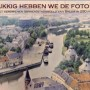 Bredanaar maakt fotoboek over verdwenen binnenstad