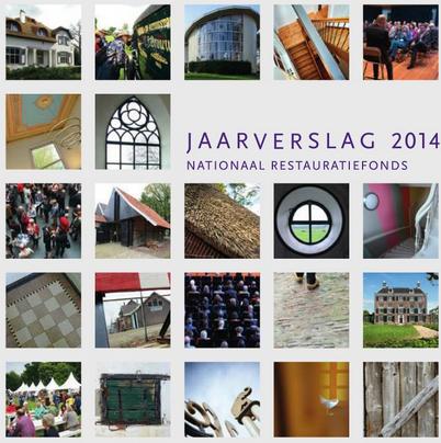 Jaarverlag 2014 Restauratiefonds FOto via restauratiefonds