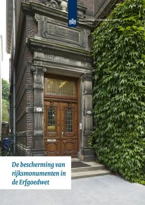 Bescherming van rijksmonumenten in de Erfgoedwet Foto: RCE