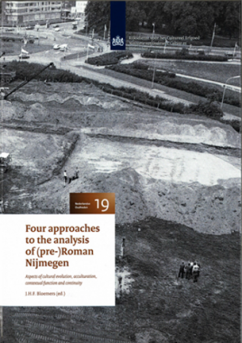 Four approaches to the analysis of (pre) Roman Nijmegen Beeld: RCE