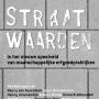 Straatwaarden: in het nieuwe speelveld van maatschappelijke erfgoedpraktijken