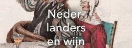 Nederlanders en wijn. Een lange geschiedenis