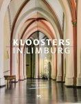 Kloosters in Limburg van Frans Q. Hoebens