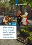 Village formation in the Netherlands during the Middle Ages