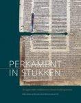 Het boek 'Perkament in stukken'