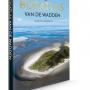 De Bosatlas van de Wadden: over het mooiste stukje van Nederland