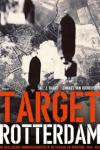 'Target Rotterdam' van Jac J. Baart en Lennart van Oudheusden