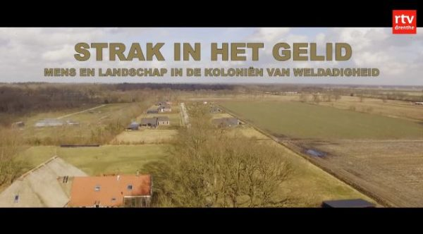 Documentaire 'Strak in het gelid: Mens en landschap in de Koloniën van Weldadigheid'