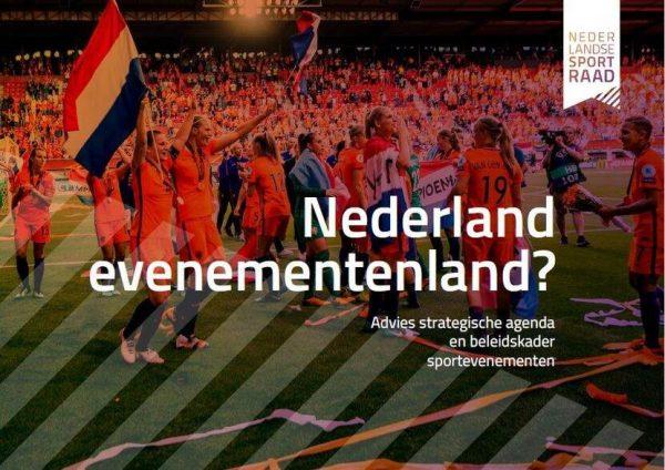 Advies 'Nederland evenementenland?'