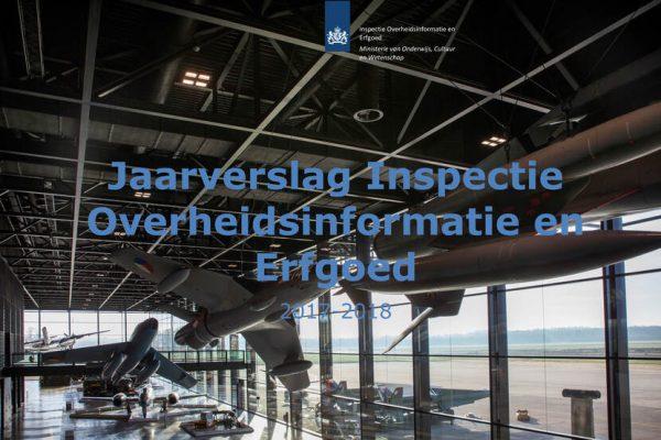 Jaarverslag Inspectie Overheidsinformatie en Erfgoed 2017-2018