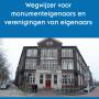 Publicatie: Wegwijzer voor monumenteigenaars en verenigingen van eigenaars