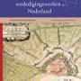Atlas van historische verdedigingswerken in Nederland