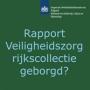 Rapport 'Veiligheidszorg rijkscollectie geborgd?'