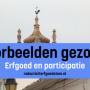 Gezocht: participatie en burginitiatief in de erfgoedsector