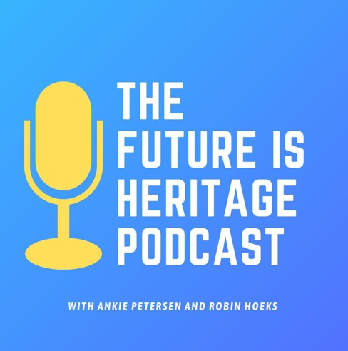 The Future is Heritage Podcast